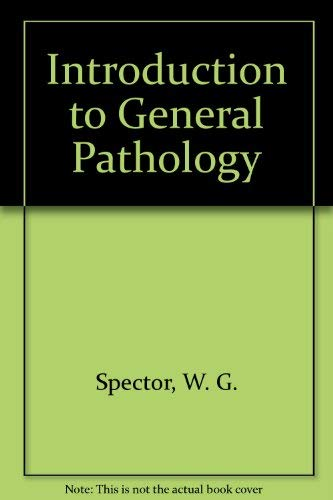 9780443039324: Introduction to General Pathology