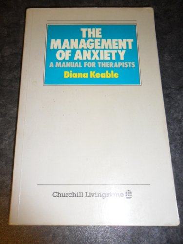 9780443039669: Management of Anxiety: A Manual for Therapists