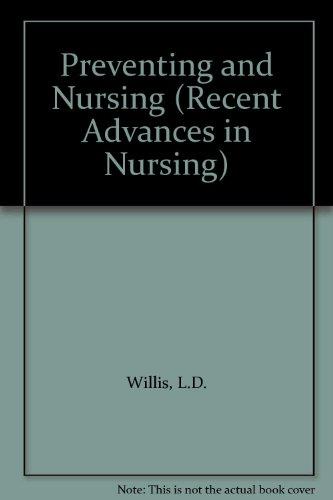 Recent Advances in Nursing Prevention and Nursing: Willis, LD & Linwood, ME [Editors]