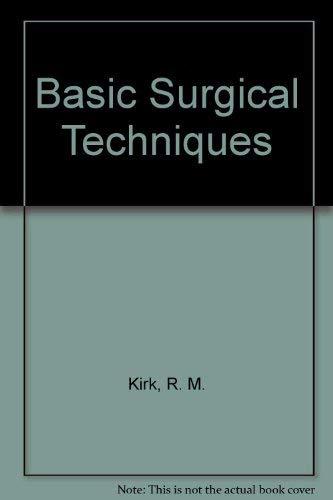 9780443040047: Basic Surgical Techniques
