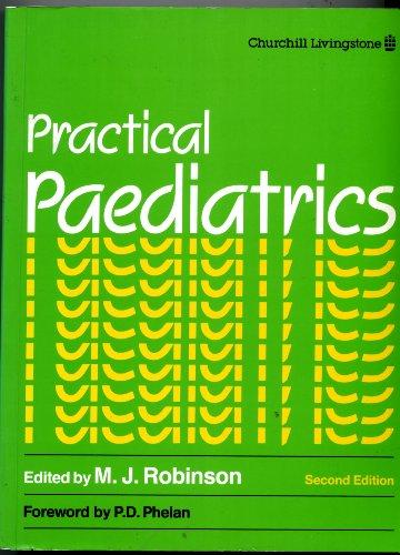 9780443040535: Practical Paediatrics