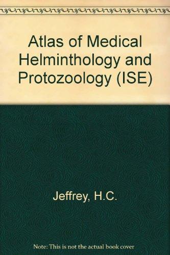 9780443040757: Atlas of Medical Helminthology and Protozoology (ISE)