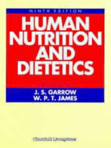 Human Nutrition and Dietetics: J. S. Garrow