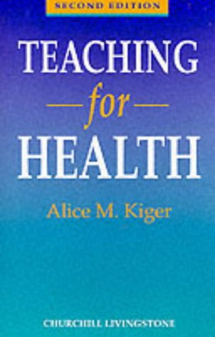 9780443041266: Teaching for Health