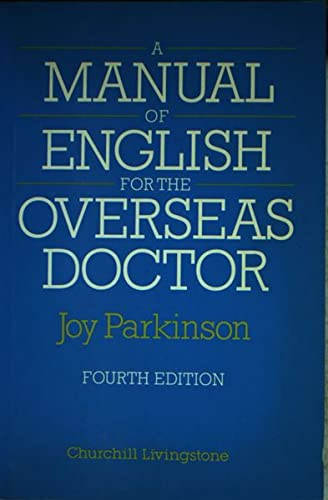 9780443041884: A Manual of English for the Overseas Doctor