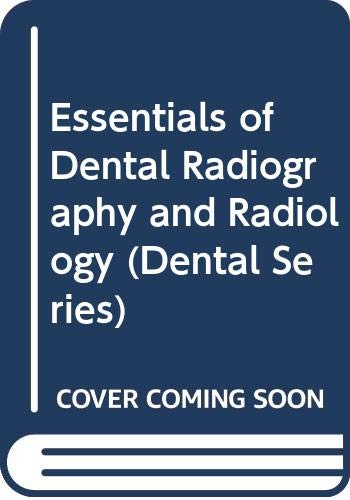 9780443042126: Essentials of Dental Radiography and Radiology (Dental Series)
