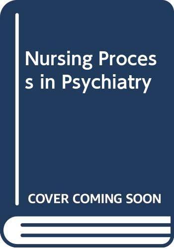 9780443042256: Nursing Process in Psychiatry