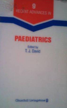 Recent Advances in Paediatrics; No. 9: David, T.J. (ed.)