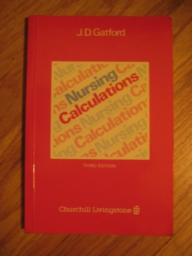 9780443043475: Nursing Calculations