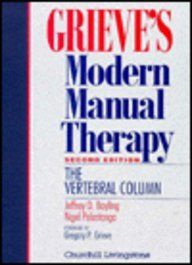 9780443043482: Grieve's Modern Manual Therapy: The Vertebral Column