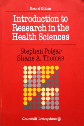 9780443043635: Introduction to Research in the Health Sciences