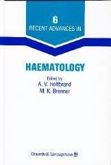 Recent Advances in Haematology: A. V. Hoffbrand