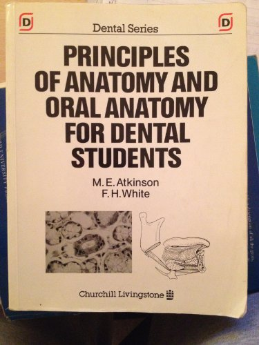 9780443044113: Principles of Anatomy and Oral Anatomy for Dental Students