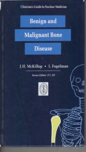 9780443044366: Clinician's Guide to Nuclear Medicine: Benign and Malignant Bone Disease