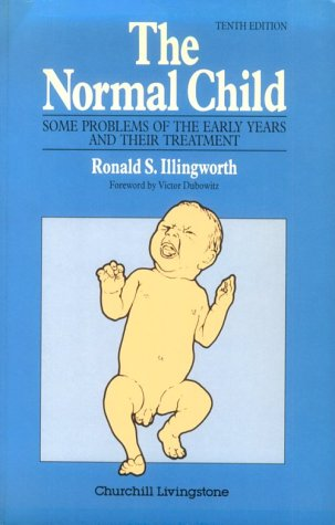 9780443044557: Normal Child: Some Problems of the Early Years and Their Treatment
