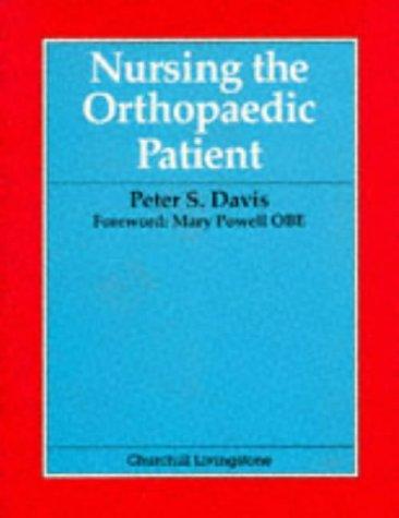 9780443044618: Nursing the Orthopaedic Patient, 1e