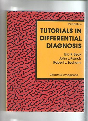 9780443044724: Tutorials in Differential Diagnosis