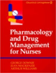 9780443044779: Pharmacology and Drug Management for Nurses