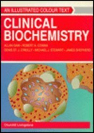 9780443044816: Clinical Biochemistry: An Illustrated Colour Text