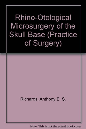 9780443045394: Rhino-Otological Microsurgery of the Skull Base (Practice of Surgery)
