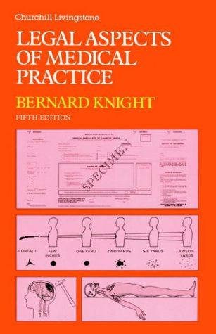 Legal Aspects of Medical Practice, 5e: Knight, Bernard