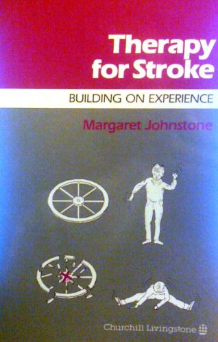 9780443046254: Therapy for Stroke: Building on Experience