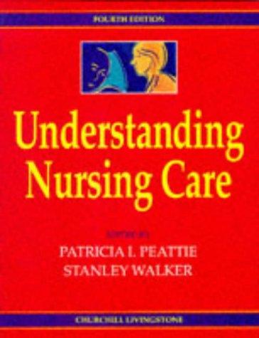 9780443046360: Understanding Nursing Care