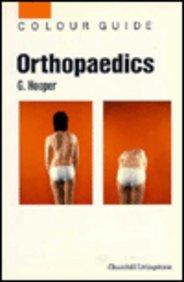 9780443046612: Orthopaedics (Colour Guide)