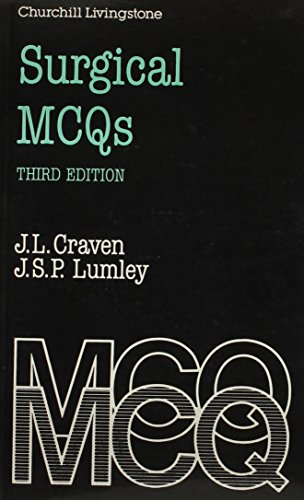 Surgical MCQs, 3e: Craven BSc MD