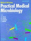 Mackie and McCartney Practical Medical Microbiology: Collee CBE MD(Edin)