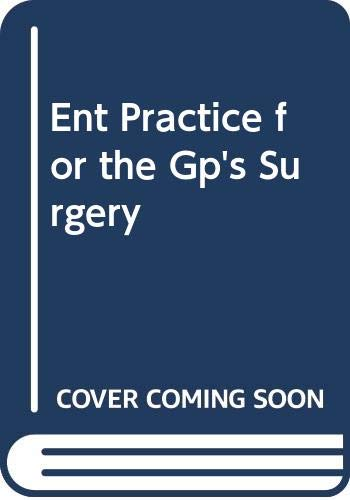 9780443048128: Ent Practice for GP Surgery: Coley Pract GP Surgery (Pharma) 1e