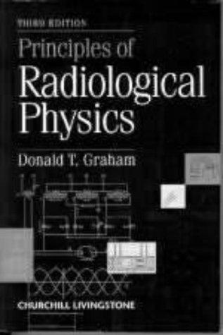 9780443048166: Principles of Radiological Physics, 3e