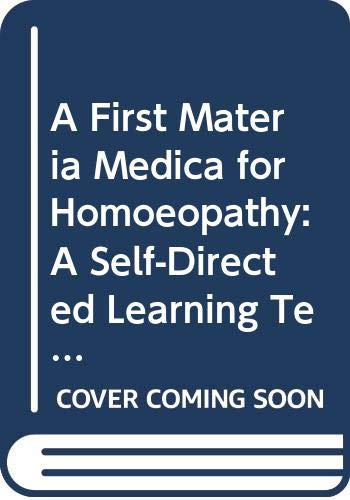 9780443048203: A First Materia Medica for Homoeopathy: A Self-Directed Learning Text