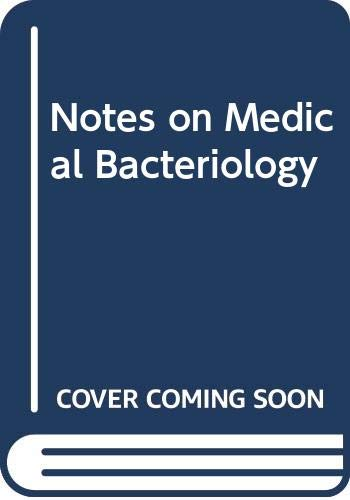 9780443048739: Notes on Medical Bacteriology