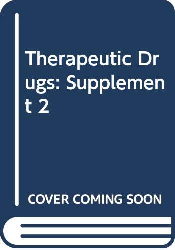 9780443048753: Therapeutic Drugs: Supplement 2