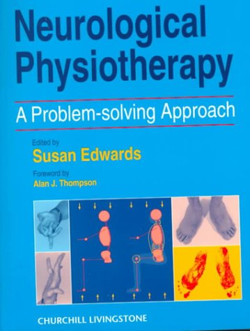 9780443048876: Neurological Physiotherapy: A Problem-Solving Approach