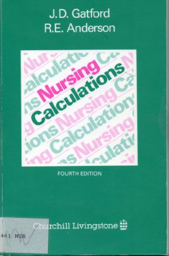 9780443049200: Nursing Calculations