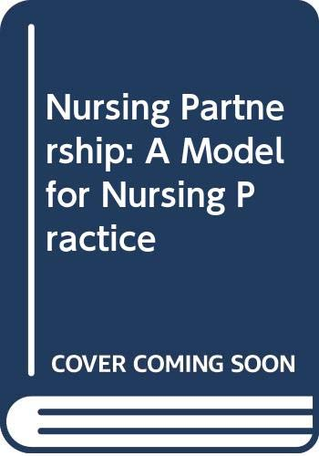 9780443049347: Nursing Partnership: A Model for Nursing Practice