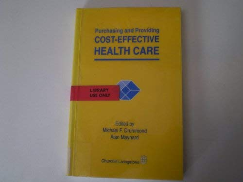 9780443049460: Purchasing and Providing Cost Effective Health Care