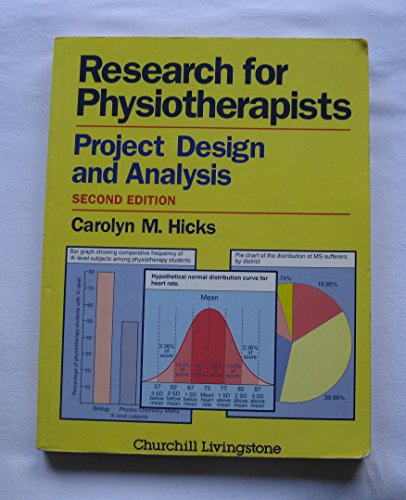 9780443049996: Research for Physiotherapists: Project Design and Analysis