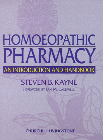 9780443050183: Homoeopathic Pharmacy: An Introduction and Handbook, 1e
