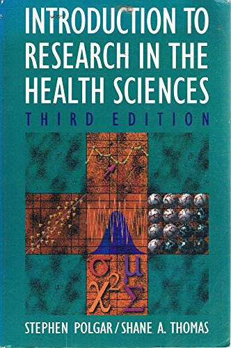 9780443050398: Introduction to Research in the Health Sciences