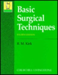 9780443050657: Basic Surgical Techniques