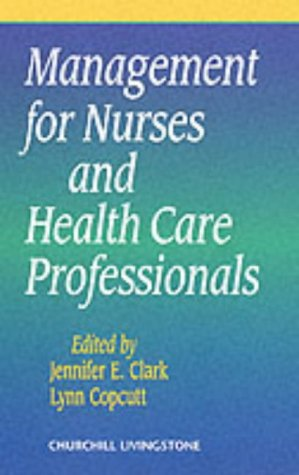 Management for Nurses and Health Care Professionals,: Clark MSc RGN