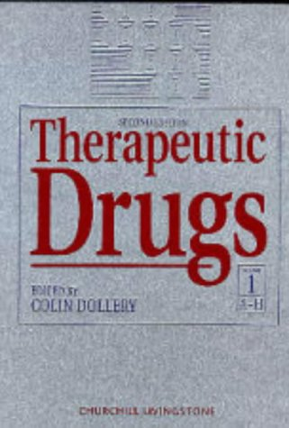 Therapeutic Drugs: Two Volume Set (Second Edition): Colin Dollery