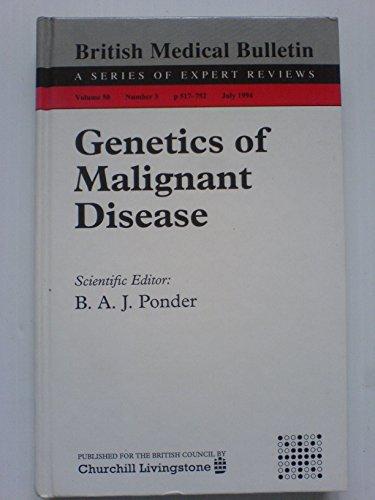 Genetics of Malignant Disease: Ponder, B. A. J (Ed)