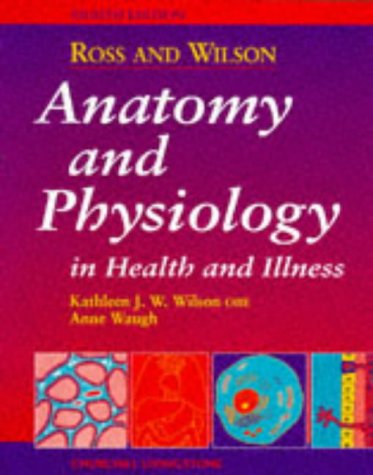 9780443051562: Ross and Wilson Anatomy and Physiology in Health and Illness