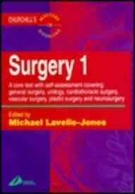 9780443051722: Surgery 1: A Core Text With Self-Assessment Covering General Surgery, Urology, Cardiothoracic Surgery, Vascular Surgery, Plastic Surgery and Neurosurgery (Churchill's Mastery of Medicine) (Vol 1)