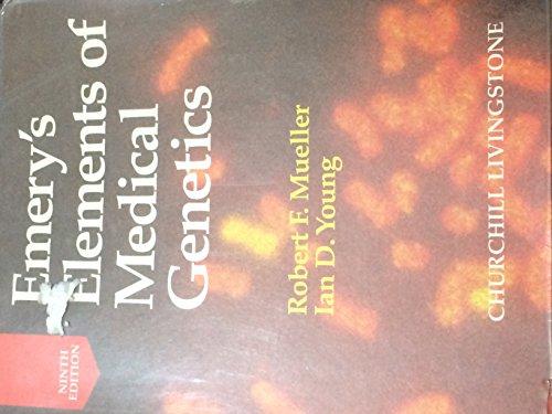 9780443051753: Emery's Elements of Medical Genetics: Robert F. Mueller, Ian D. Young ; Illustrator, Anna Durbin
