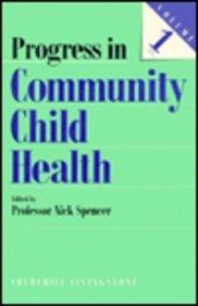 Progress in Community Child Health Care (Vol. 1): Spencer, Nick